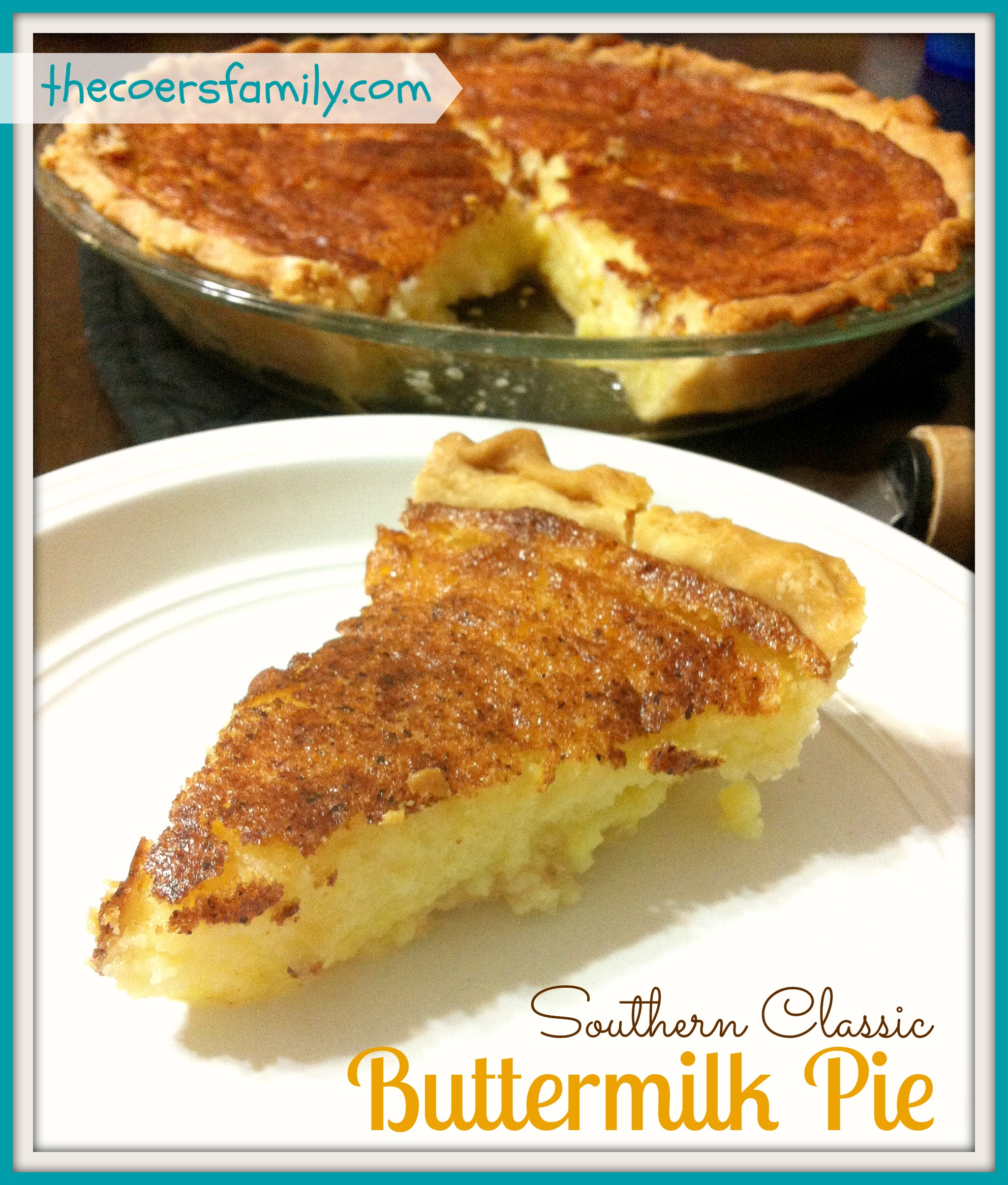 buttermilk pie recipe southern recipes nanny classic ever thecoersfamily pies easy fashioned dishmaps favorite crust most butter collect chess later